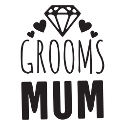 Groom mum diamond wedding phrases