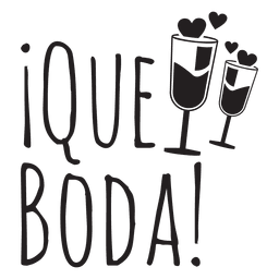 Que boda spanish wedding phrase