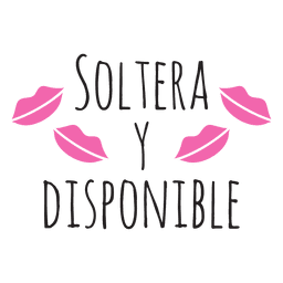Soltera y disponible wedding phrase