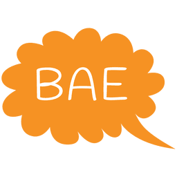 Cartoon bae slang speech bubble