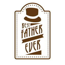 Vintage best father ever badge