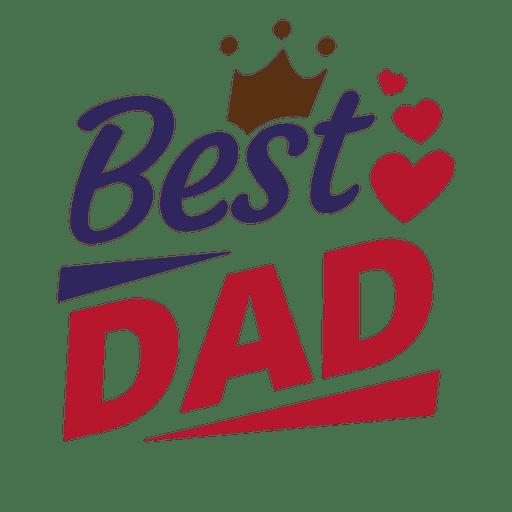 Mensagem do dia dos pais o melhor pai Transparent PNG