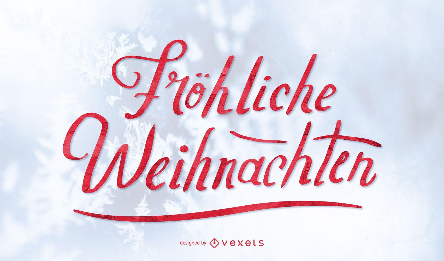 Fröhliche Weihnachten Christmas lettering