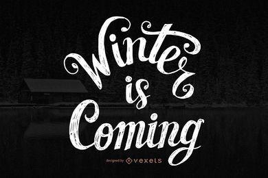 O inverno está vindo com design de letras
