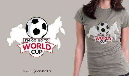 Ir a Rusia 2018 camiseta de diseño