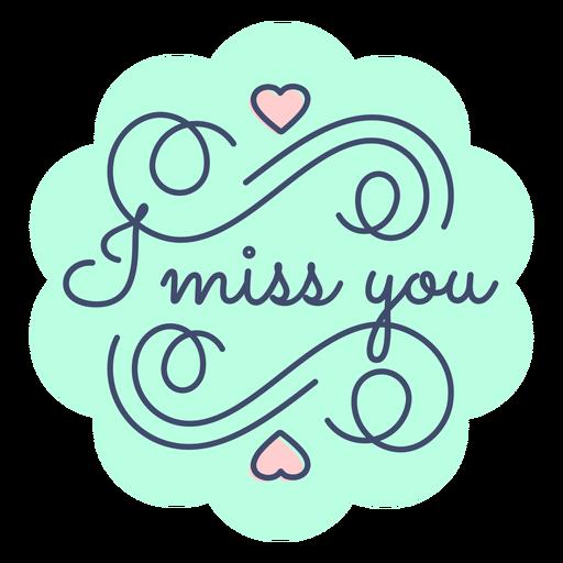 I Miss You Sticker Transparent Png Svg Vector