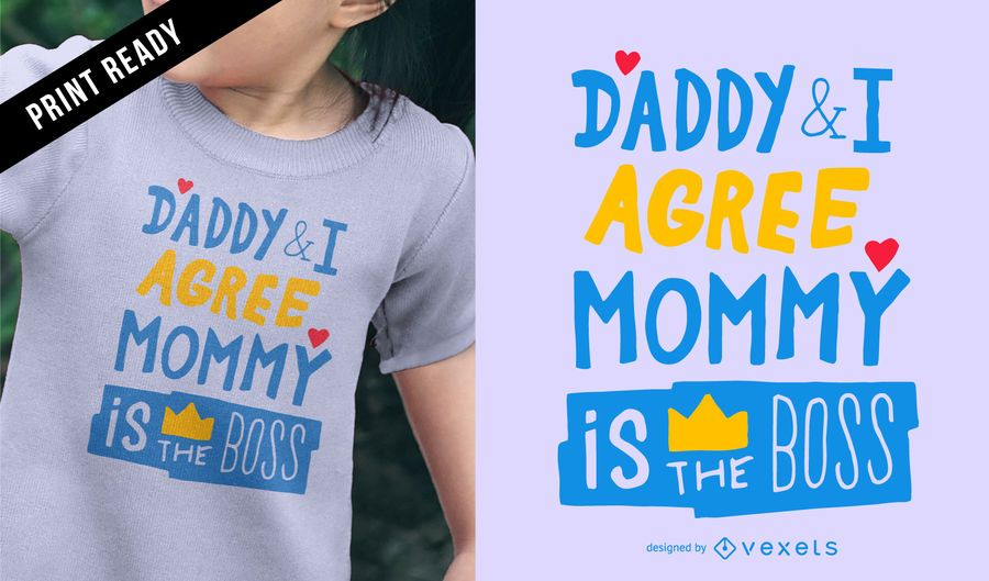 Mommy is the boss t-shirt design