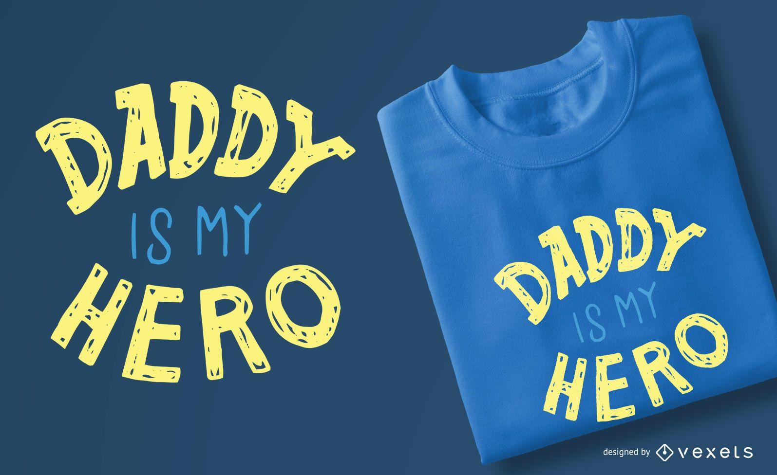 Daddy hero kids t-shirt design