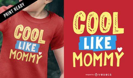 Diseño de camiseta para niños cool mommy
