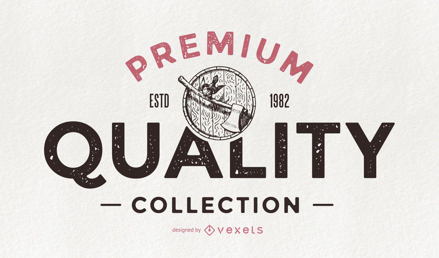 Premium quality collection retro badge