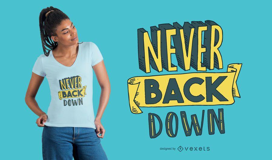 Nunca desista de design de t-shirt