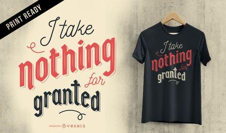 Nada concedido design de t-shirt