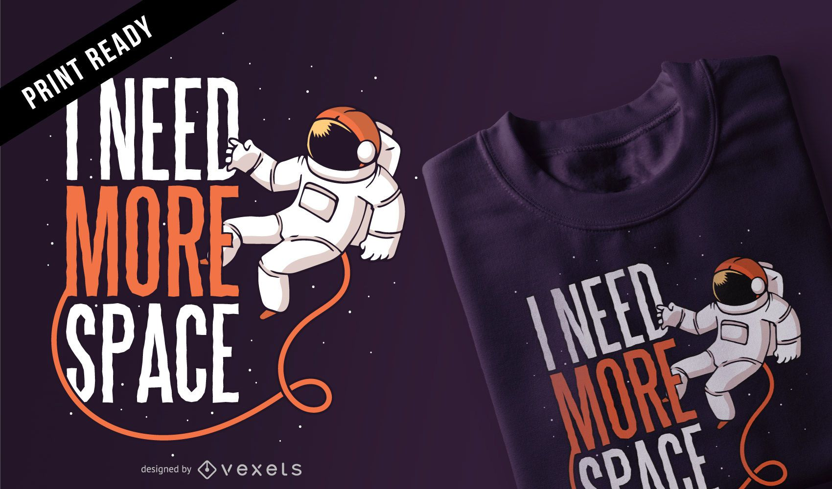 Precisa de mais design de camiseta espacial