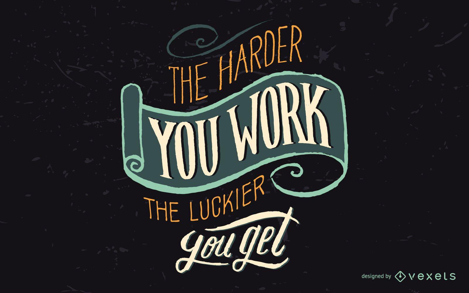 Hard work brings luck badge