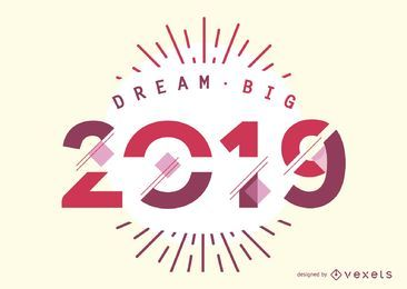 2019 dream big design