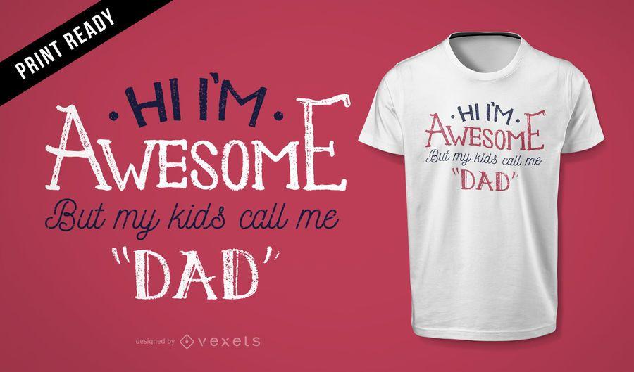 Projeto impressionante do t-shirt do presente do pai