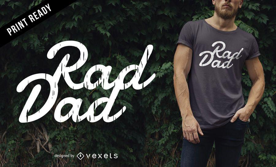 Diseño de camiseta de papá rad