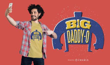 Diseño de camiseta Big Daddy