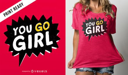Você vai o design do t-shirt da menina