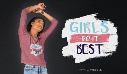 Mädchen tun am besten T-Shirt-Design