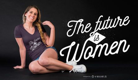 Future is women t-shirt design