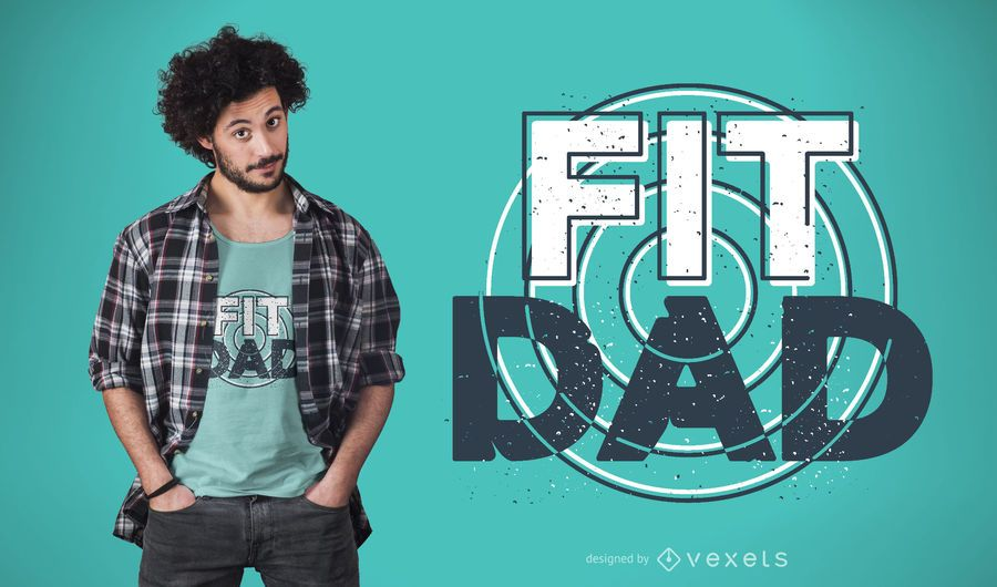 Fit dad t-shirt design