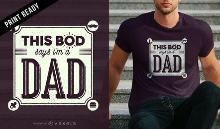 Eu sou um projeto do t-shirt do pai