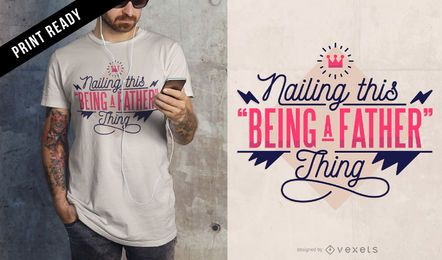 Ser padre camiseta de diseño