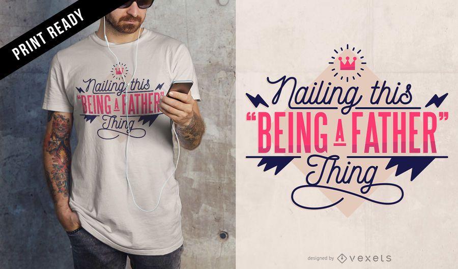 Sendo o design do t-shirt do pai