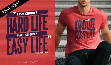 Diseño de camiseta de opciones de vida.