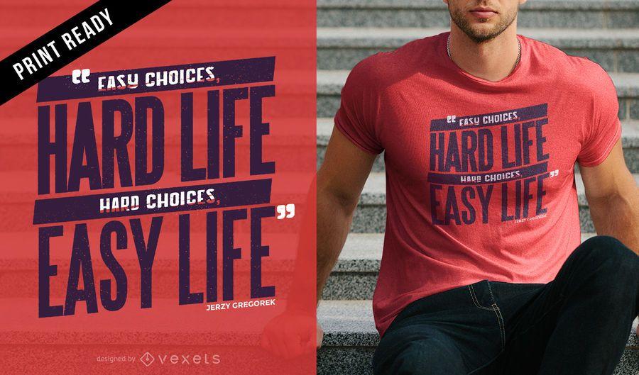 Life choices t-shirt design