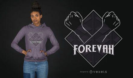 Diseño de camiseta para siempre.