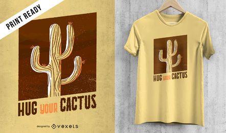 Abrace seu design do t-shirt do cacto