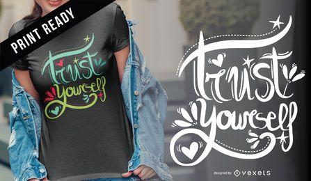 Confie em si mesmo design de t-shirt