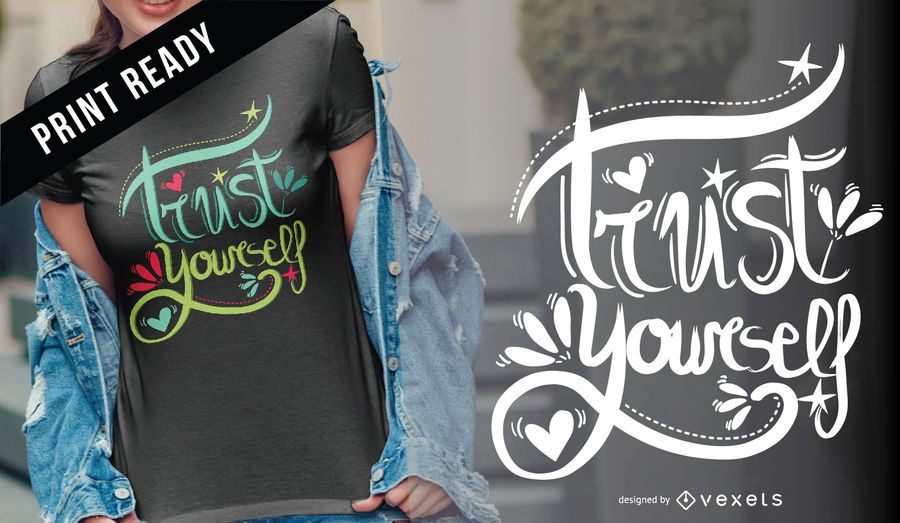 Confía en ti mismo diseño de camiseta