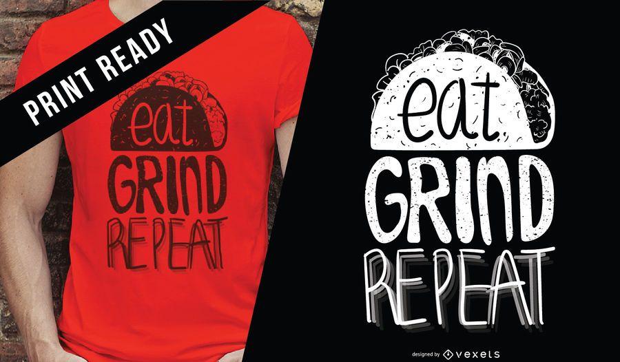 Eat grind repita el diseño de la camiseta