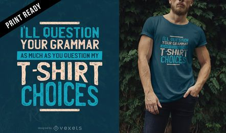 Pregunta tu diseño de camiseta gramática