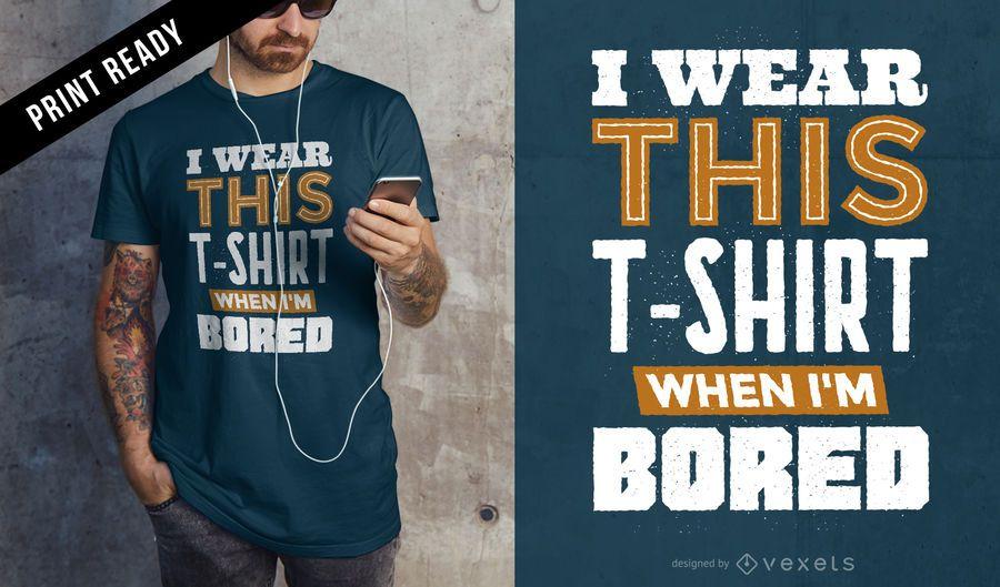 Design de t-shirt entediado