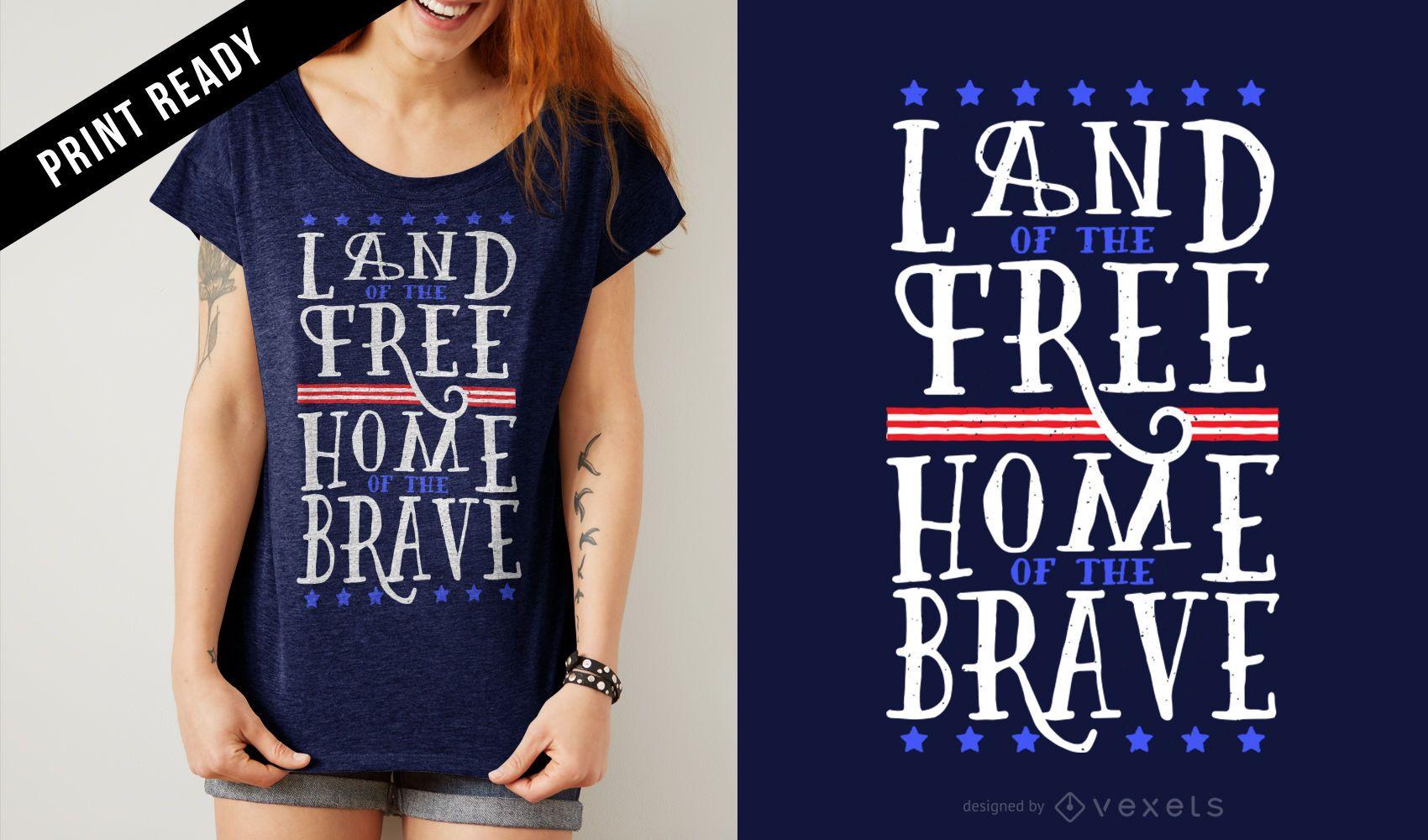 Diseño de camiseta libre y valiente de EE. UU.