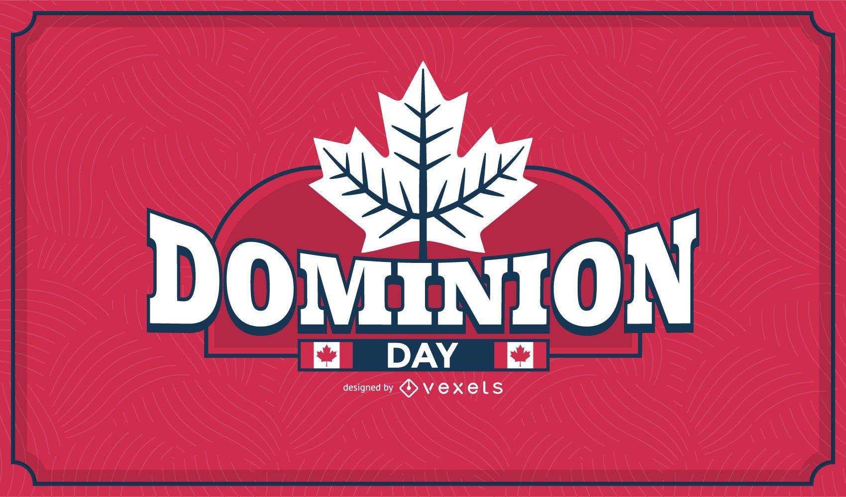 Dominion day design