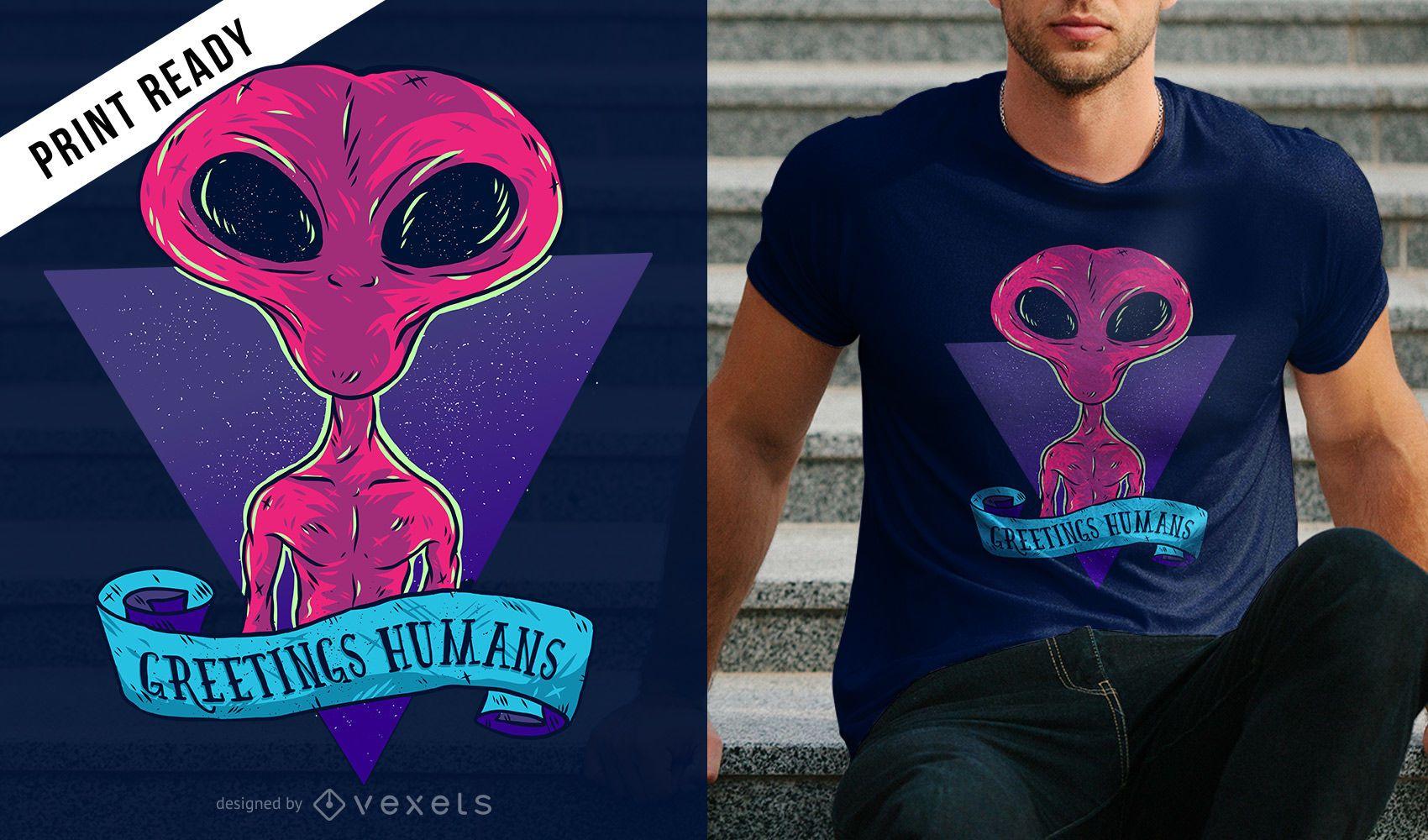 Greetings humans t-shirt design