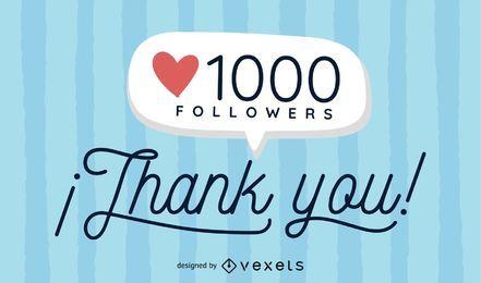Piso 1000 seguidores de las redes sociales.