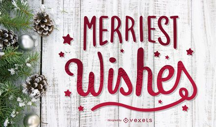 Merriest Wishes Lettering Design