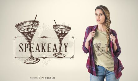 Sprechen Sie einfach Martini T-Shirt Design
