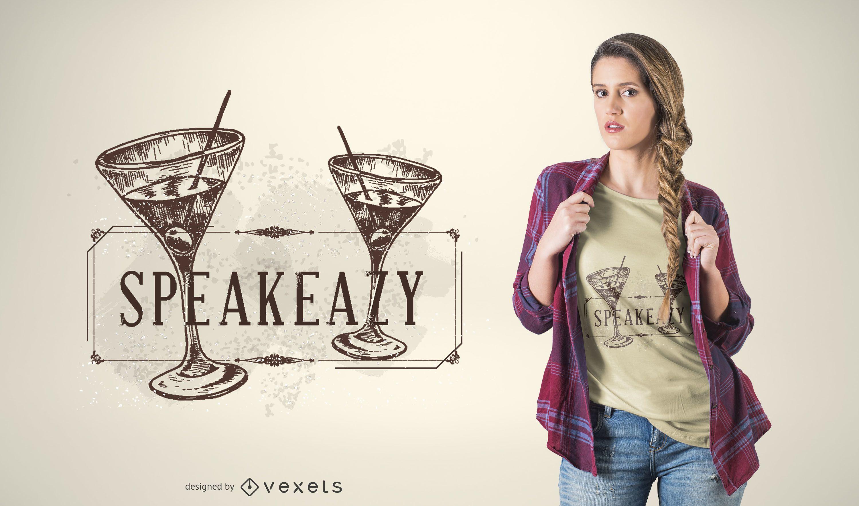 Diseño de camiseta Speak Easy martini