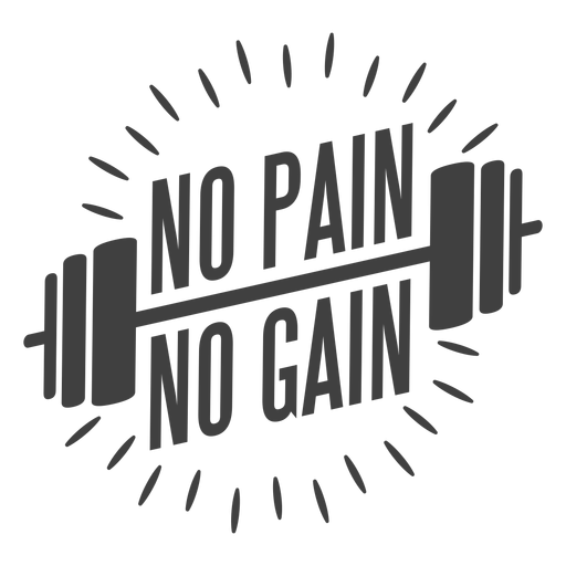 No pain no gain logo Transparent PNG