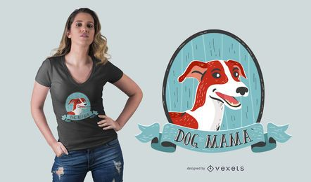 Diseño de camiseta dog mama