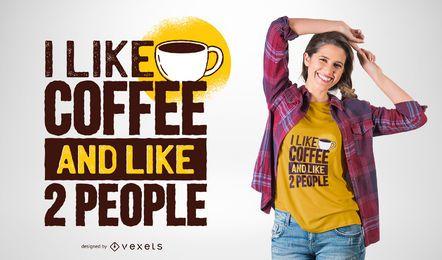Eu gosto de design de camiseta de café