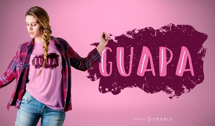 Guapa Quote Word T-shirt Design
