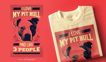 I Love My Pit Bull Funny T-shirt Design